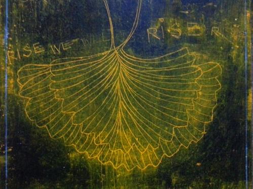 Ginkgo WINGS: RISERISERISEWEWILLRISE (detail) 2014 CATHERINE L. JOHNSON; CATHERINE L. JOHNSON;